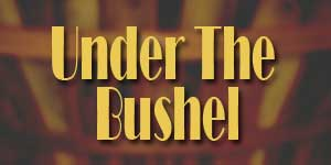 under the bushel